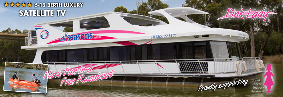 Platinum Indulgence - Pink Lady - All Seasons Houseboats Mildura